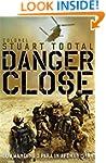 Danger Close: The True Story of Helma...