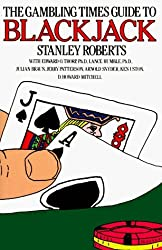 The Gambling Times Guide to Blackjack by Stanley Roberts (1984-10-01)