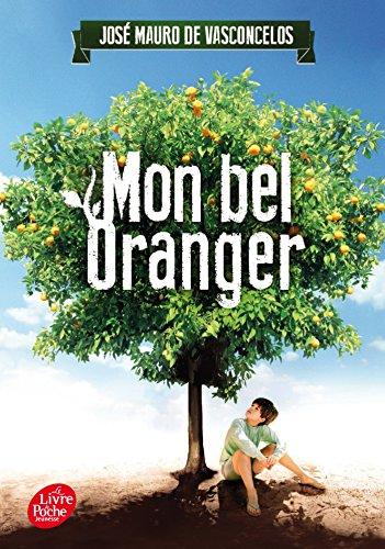 Mon bel oranger (Livre de Poche Jeunesse) por José Mauro de Vasconcelos