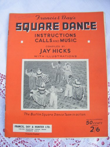 Francis and Day's Square Dance Instructions Calls and Music - With Illustrations