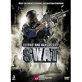 Detroit and Kansas City SWAT