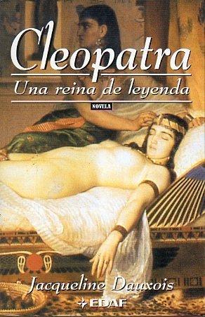 Cleopatra, Una Reina De Leyenda descarga pdf epub mobi fb2