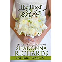 The Jilted Bride (The Bride Series, book 2) (English Edition)