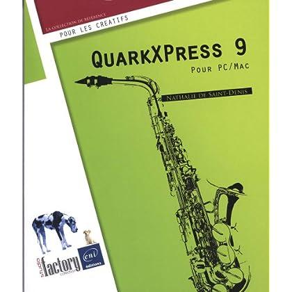 QuarkXPress 9 - Pour PC/Mac