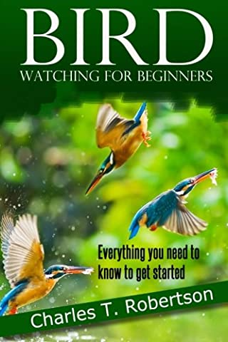 Bird Watching for Beginners: Everything you need to know to get started.