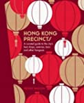 Honk Kong Precincts: A Curated Guide...