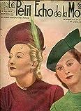 LE PETIT ECHO DE LA MODE N°42 / 16 OCT. 1938 - Toute femme peut plaire / Le petit prince impérial / Coiffure haute et basse / Ce que l'on porte le soir / Nos chapeaux montent / Grande vogue des toques drapées / La mode et les derniers patrons modèles ETC....