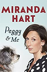 Peggy and Me by Miranda Hart (2016-01-01)