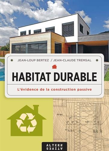 Vignette du document Habitat durable : l'évidence de la construction passive