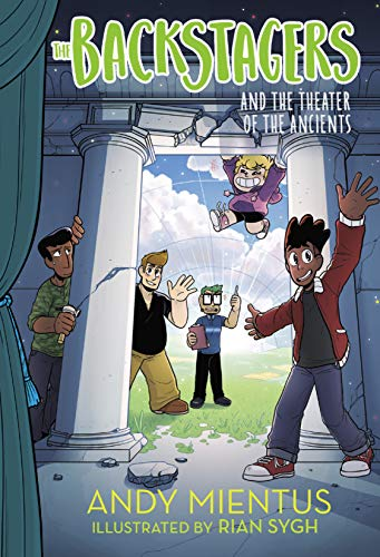 The Backstagers and the Theater of the Ancients (Backstagers #2) (English Edition)