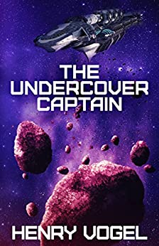 The Undercover Captain (Captain Nancy Martin Book 2) by [Vogel, Henry]