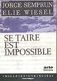 SE TAIRE EST IMPOSSIBLE - MILLE ET UNE NUITS - 01/01/1995