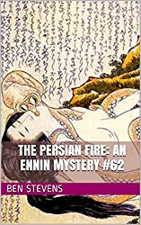 The Persian Fire: An Ennin Mystery #62 (English Edition)
