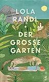 Der Große Garten von Lola Randl