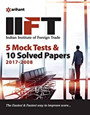 IIFT 5 Mock Tests & 10 Solved Papers (2017-2008)