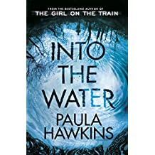Into the Water: From the bestselling author of The Girl on the Train