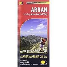 Arran Including Arran Coastal Way XT25 (Harvey Superwalker Xt25)