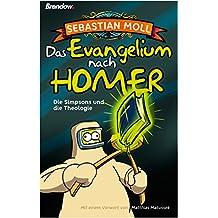 Das Evangelium nach Homer: Die Simpsons und die Theologie