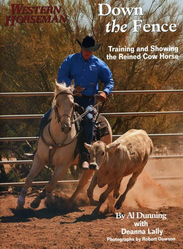 Down the Fence: Working Cow-Horse Dynamics (Western Horseman) por Al Dunning
