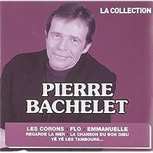 La Collection : Pierre Bachelet