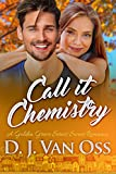 Call It Chemistry: A Small Town Sweet Romance (Golden Grove Series Book 1) (English Edition)