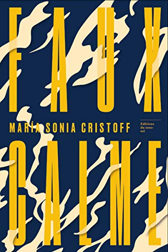 Faux Calme par Maria sonia Cristoff