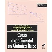 Curso experimental en química física (Biblioteca de químicas)