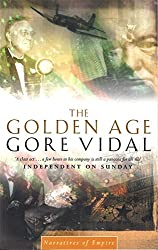 The Golden Age: Number 7 in series (Narratives of empire)