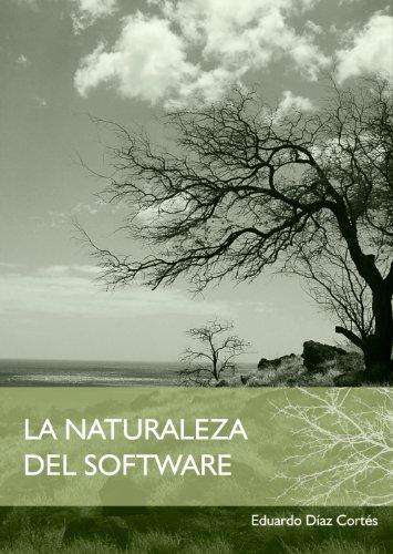 La Naturaleza del Software por Eduardo Díaz
