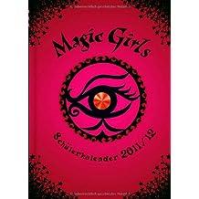 Schülerkalender Magic Girls 2011/2012