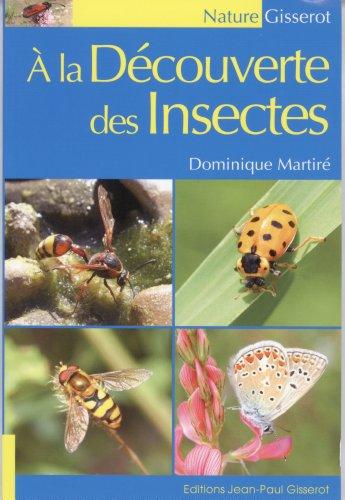 A la dcouverte des Insectes