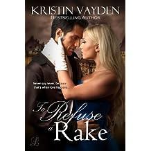 To Refuse A Rake (English Edition)