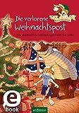 Hase und Holunderbär - Die verlorene Weihnachtspost: Eine abenteuerliche Weihnachtsgeschichte von Walko