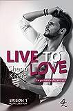 live to love saison 1 nouvelle ?dition la puissance des secrets
