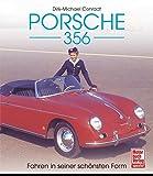 Porsche 356: Fahren in seiner schönsten Form