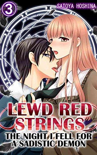 Lewd Red Strings Vol.3 (TL Manga): The night I fell for a sadistic demon (English Edition)