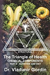 Nutrition and Diet (The Triangle of Health: Chemical Components Book 2) (English Edition)
