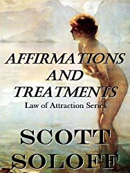 Affirmations and Treatments (Law Of Attraction Series) (English Edition)