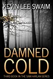 Damned Cold (Sam Harlan, Vampire Hunter Book 3)