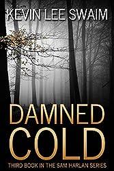 Damned Cold (Sam Harlan, Vampire Hunter Book 3) (English Edition)