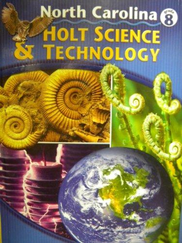 Holt Science and Technology North Carolina Grade 8 Teacher's Edition