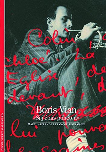 Boris Vian: «Si j'étais pohéteû»