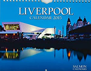 Liverpool - 2015 Wall Calendar - Month Per Page - 12 Images