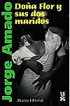 https://libros.plus/dona-flor-y-sus-dos-maridos-historia-moral-y-de-amor/