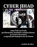 La Cyber Jihad dell'ISIS (Italian Edition)