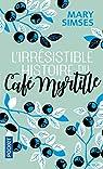 L'irrésistible histoire du Café Myrtille par Simses
