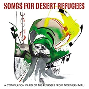 """Afficher """"Songs for desert refugees"""""""