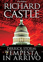 Derrick Storm 1: tempesta in arrivo (Derrick Storm - edizione italiana)