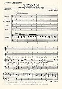 Franz Schubert: Serenade- Ev'ning Breezes, Softly Sighing (SATB/Piano). Partitions pour SATB, Accompagnement Piano
