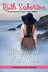 Magic in the Mist: A Polwenna Bay short story